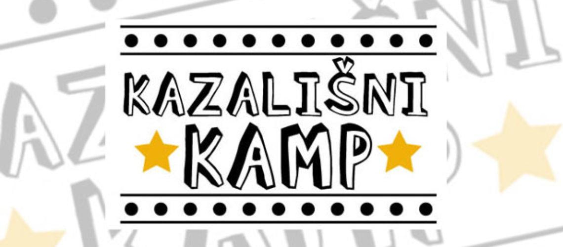 Dolazi-novi-Kazalisni-kamp!